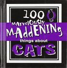 ICC Marvelously Maddening Things About Cats by Jane Purcell (Hardback, 2005)