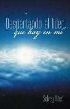 Despertando Al líder Que Hay en Mí by Solvey Viteri (2014, Hardcover)