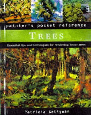 Painter's Pocket Reference: Trees, Seligman, Patricia, Excellent Book