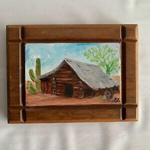 Vintage MCM Painting Log Cabin Desert Cactus Plaque Wall Hanging Art Wood RETRO