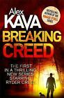 Breaking Creed by Alex Kava (Paperback, 2015)