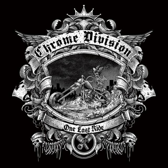CHROME DIVISION - ONE LAST RIDE , CD 2018
