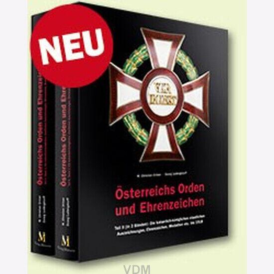 Ortner / Ludwigstorff Österreichs Kaiserlich Königlichen Orden Ehrenzeichen Bd 2