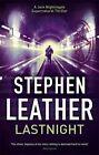 Lastnight: The 5th Jack Nightingale Supernatural Thriller by Stephen Leather (Hardback, 2014)