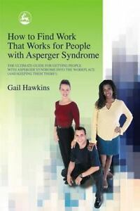 How-to-Find-Work-That-Works-for-People-with-Asperger-Syndrome-The-Ultimate