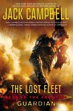 The Lost Fleet: Beyond the Frontier: Guardian - New - Campbell, Jack - Hardcover