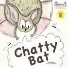 Chatty Bat by Sally Bates (Paperback, 2015)