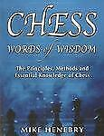 Chess Words of Wisdom Book by Mike Henebry