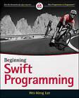 Beginning Swift Programming by Wei-Meng Lee (Paperback, 2014)