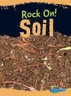 Soil by Chris Oxlade (Hardback, 2016)