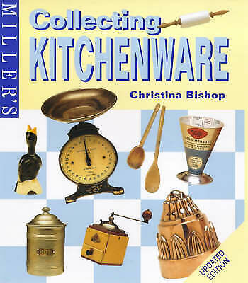 """""""AS NEW"""" Miller's Guide to Collecting Kitchenware, Bishop, Christina, Book"""