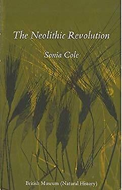 Neolithic Revolution by Cole, Sonia