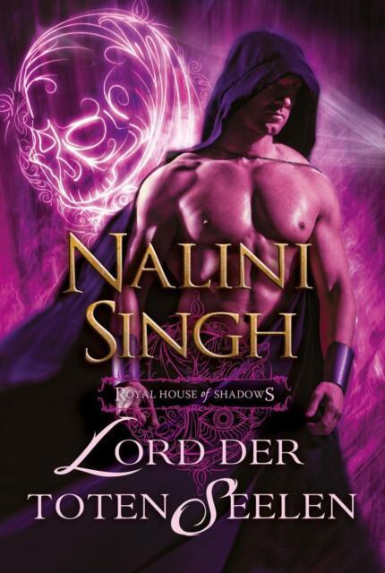 Lord der toten Seelen / Royal House of Shadows 4 von Nalini Singh (UNGELESEN