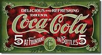 Drink Coca Cola Refreshing & Delicious Fountains $ Bottles 8.5 X 16 Metal Sign