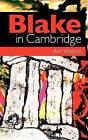 Blake in Cambridge by Ben Watson (Paperback, 2012)
