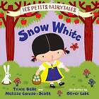 Snow White by Trixie Belle, Melissa Caruso-Scott (Hardback, 2013)