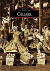 Gilmer by Mary Laschinger Kirby (Paperback / softback, 2009)