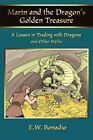 Marin and The Dragon's Golden Treasure a Lesson in Trading With Dragons by Bon