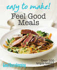 Feel Good Meals by Good Housekeeping Institute (Paperback, 2008)
