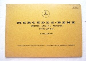 Mercedes Benz Motor OM 615  Catalog A  Ersatzteilkatalog Original