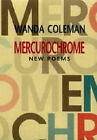 Mercurochrome: New Poems by Wanda Coleman (Paperback, 2001)