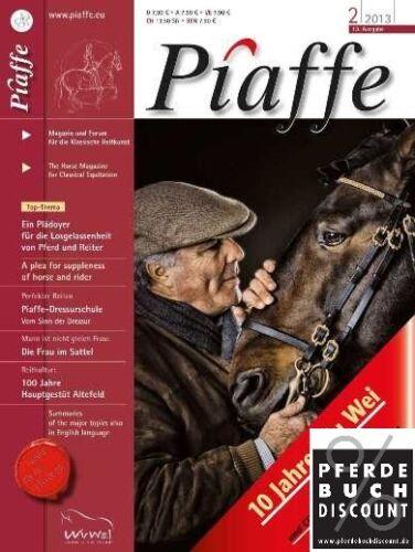 Magazin für klassische Reitkunst NEU Pferdemagazin Piaffe-Magazin 02//2013