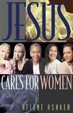 Jesus Cares for Women by Helene Ashker (1987, Stapled, Leader's Edition)