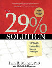 The 29% Solution: 52 Weekly Networking Success Strategies by Ivan R Misner, Ph.D. (Paperback / softback, 2008)