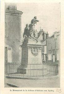 Monument-de-la-Defense-d-039-Orleans-aux-Aydes-GRAVURE-ANTIQUE-OLD-PRINT-1903