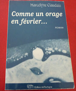 Soft-Cover-French-Book-Comme-un-Orage-en-Fevrier-Marcelyne-Claudais