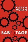 Sabotage by Kevin Moran (Paperback / softback, 2011)