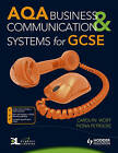 AQA Business and Communication Systems for GCSE by Fiona Petrucke, Carolyn Wort (Paperback, 2009)