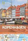 National Geographic Explorer Kopenhagen von Marie Charvet, Monika Dinek, Brian Kristensen, Manuel Sanchez und Assia Rabinowitz (2014, Gebundene Ausgabe)