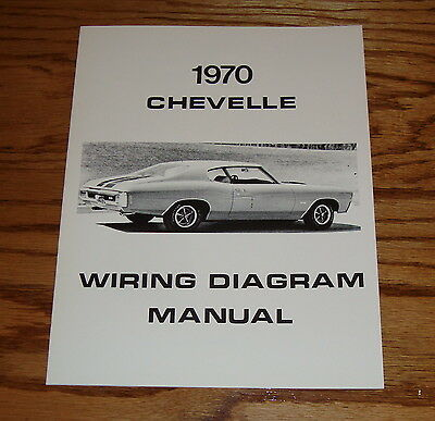 1970 Chevrolet Chevelle Wiring Diagram Manual 70 Chevy ...