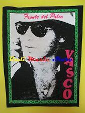 TOPPA patch VASCO ROSSI Fronte del palco 37x32 cm (*)cd dvd lp mc vhs live promo