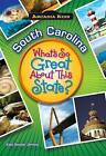 South Carolina: What's So Great about This State? by Kate Boehm Jerome (Paperback / softback, 2010)