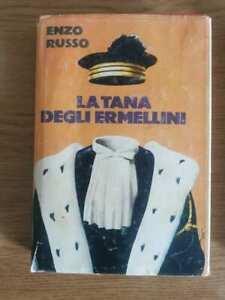 La tana degli ermellini - E. Russo - Club degli editori - 1978 - AR
