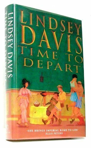 Time to Depart By Lindsey Davis. 9780712659314