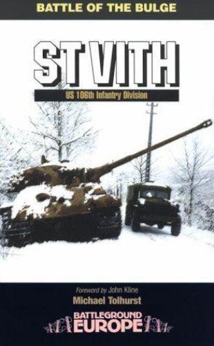 Battle of the Bulge: Saint Vith - US 106th Infantry Division