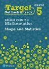 Target Grade 5 Edexcel GCSE (9-1) Mathematics Shape and Statistics Workbook by Diane Oliver (Paperback, 2016)
