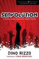 Servolution: Starting a Church Revolution through Serving (Leadership Network In