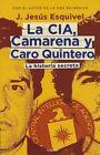 La CIA, Camarena y Caro Quintero (the CIA, Camarena, and Caro Quintero by Toni Esquivel (Paperback / softback, 2015)