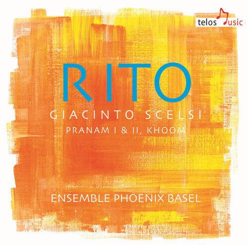 Scelsi / Scelsi / Ens Phoenix Basel - Rito [New CD]