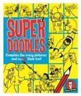 Super Doodles by Lisa Regan, Beccy Blake (Paperback, 2016)