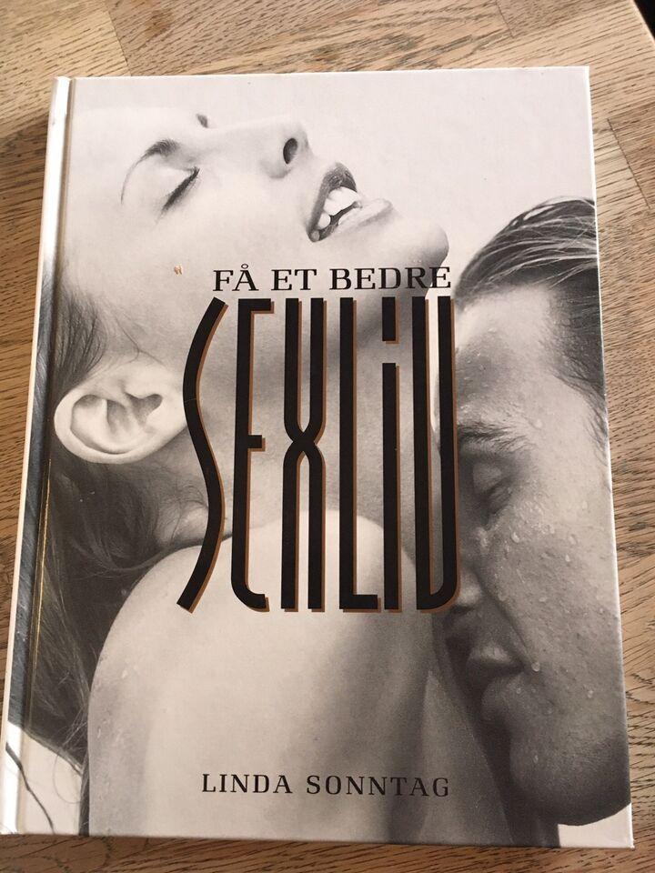 Få et bedre sexliv, Linda Sonntag, emne: personlig