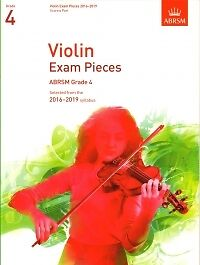 VIOLIN EXAM 2016-2019 Grade 4 Violin/&Piano ABRSM*