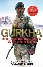 Gurkha by Colour Sergeant Kailash Limbu New Book