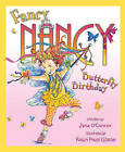 Fancy Nancy and the Butterfly Birthday by Jane O'Connor (Paperback, 2009)