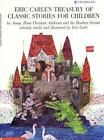 Eric Carle's Treasury of Classic Stories for Children by Eric Carle (1995, Paperback)