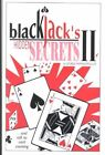 Blackjack's Hidden Secrets II by George Pappadopoulos 9780967379524
